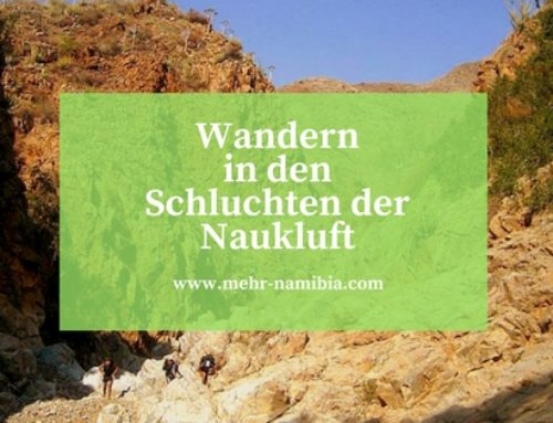 Namibia: Der Naukluft Wandertrail