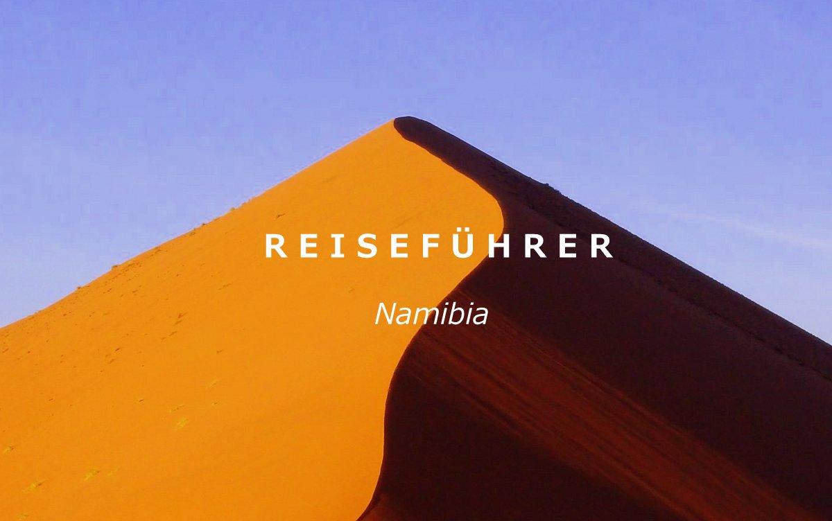 Tour in Namibia - Alles was Sie über Namibia wissen sollten